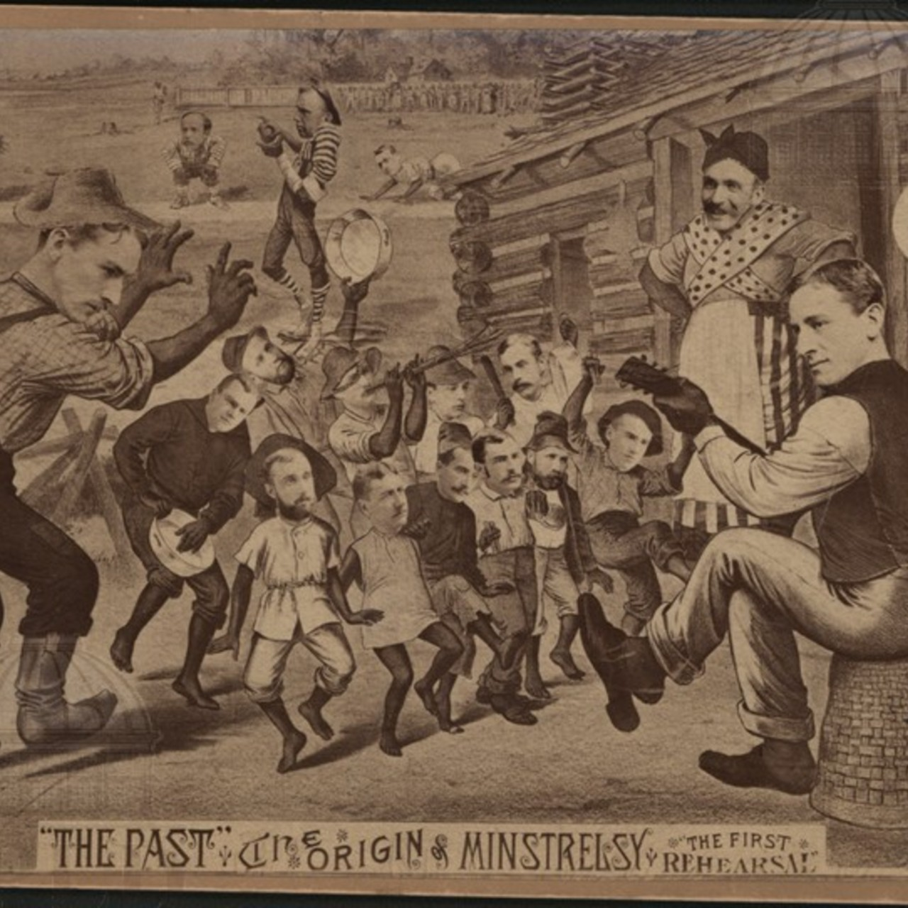 The Past:  the Origin of Minstrelsy; the First Rehearsal
